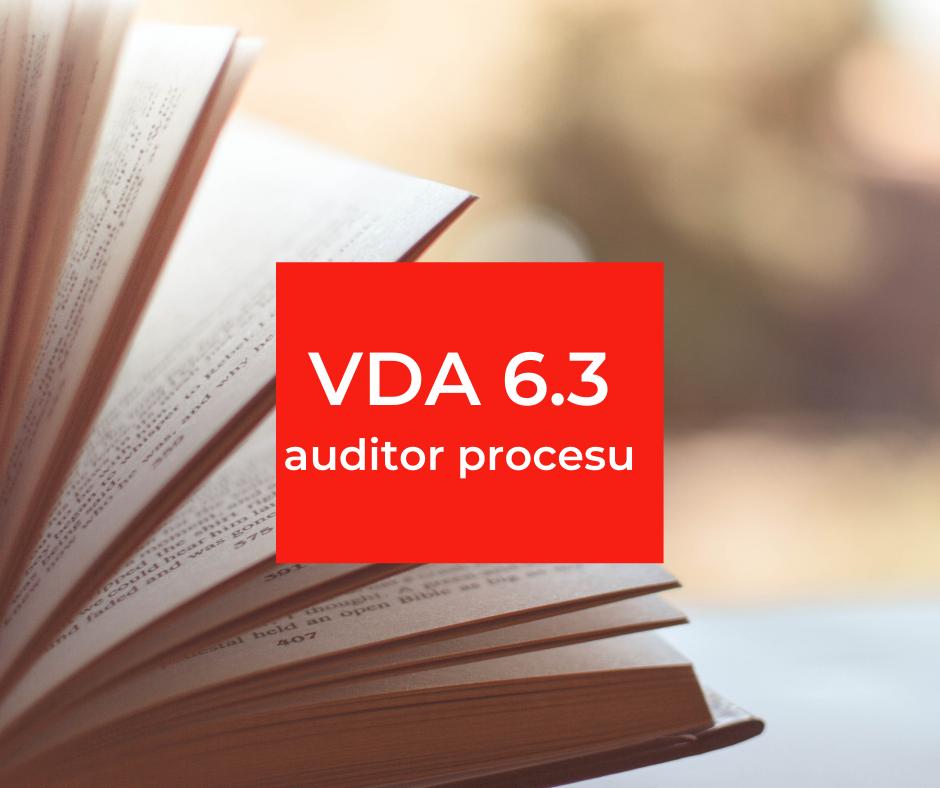 VDA 6.3 – auditor procesu
