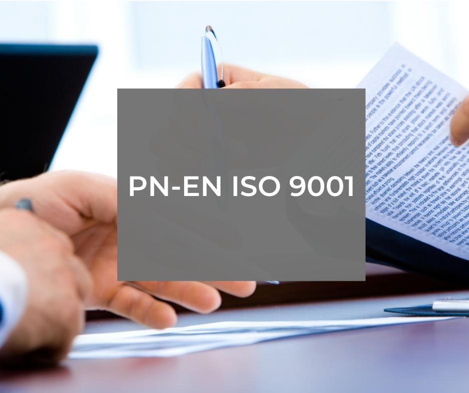 PN-EN ISO 9001:2015 – wymagania
