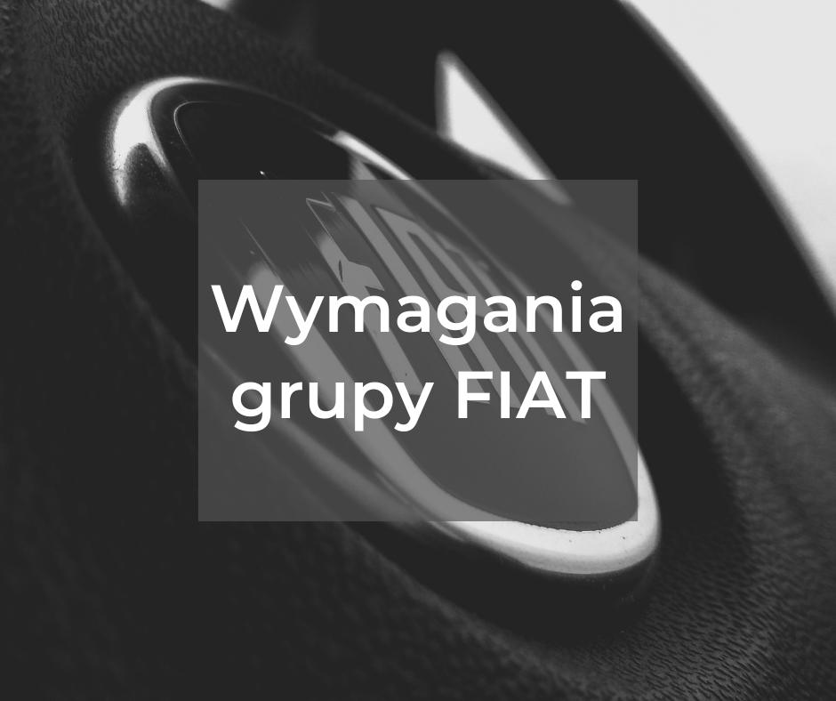 Wymagania grupy FIAT