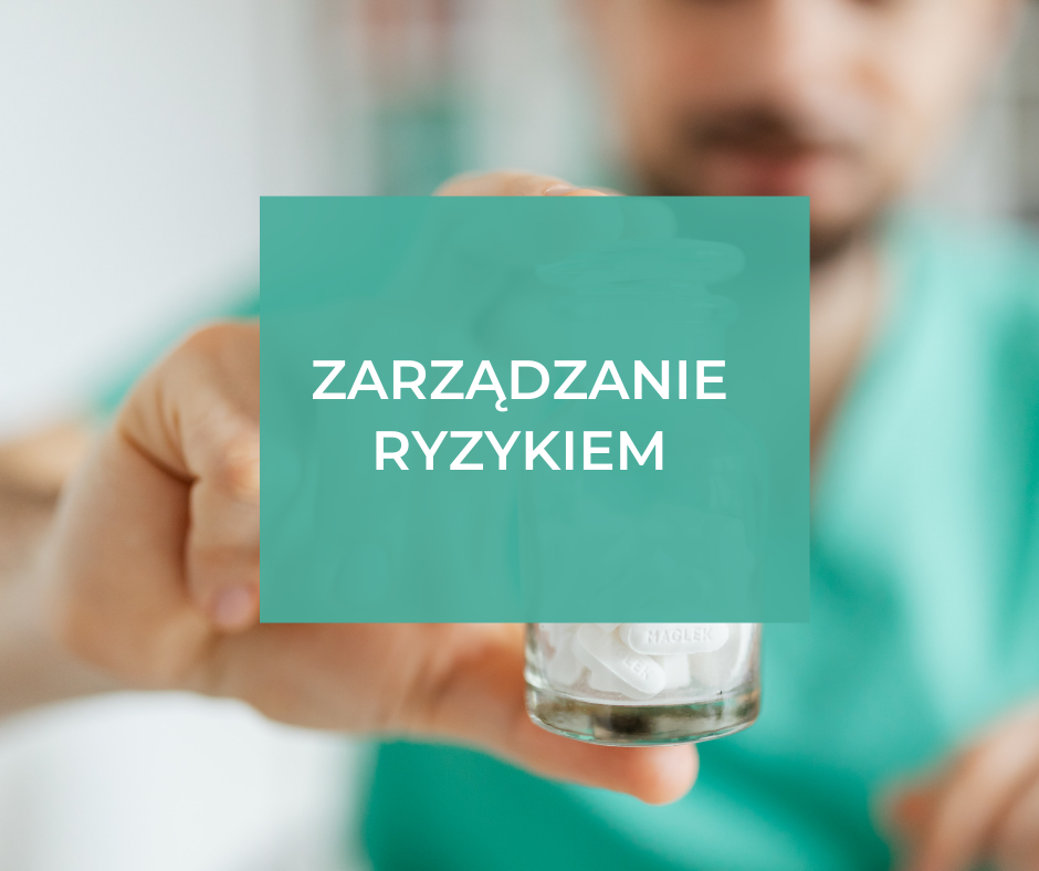 Zarządzanie ryzykiem w podmiocie leczniczym