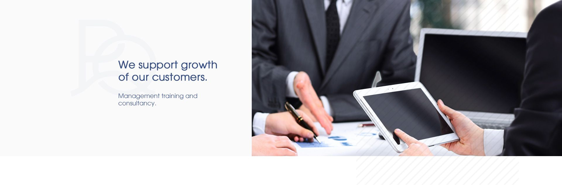 We support growth of our customers.