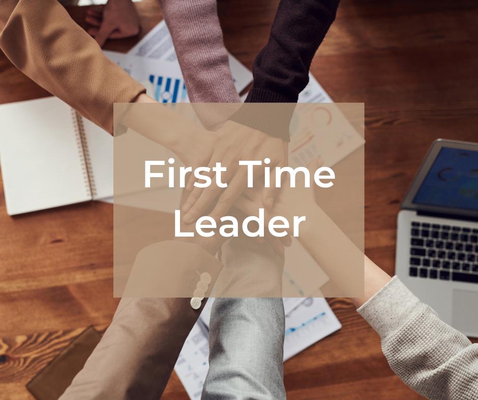 First Time Leader – zarządzanie zespołem w praktyce