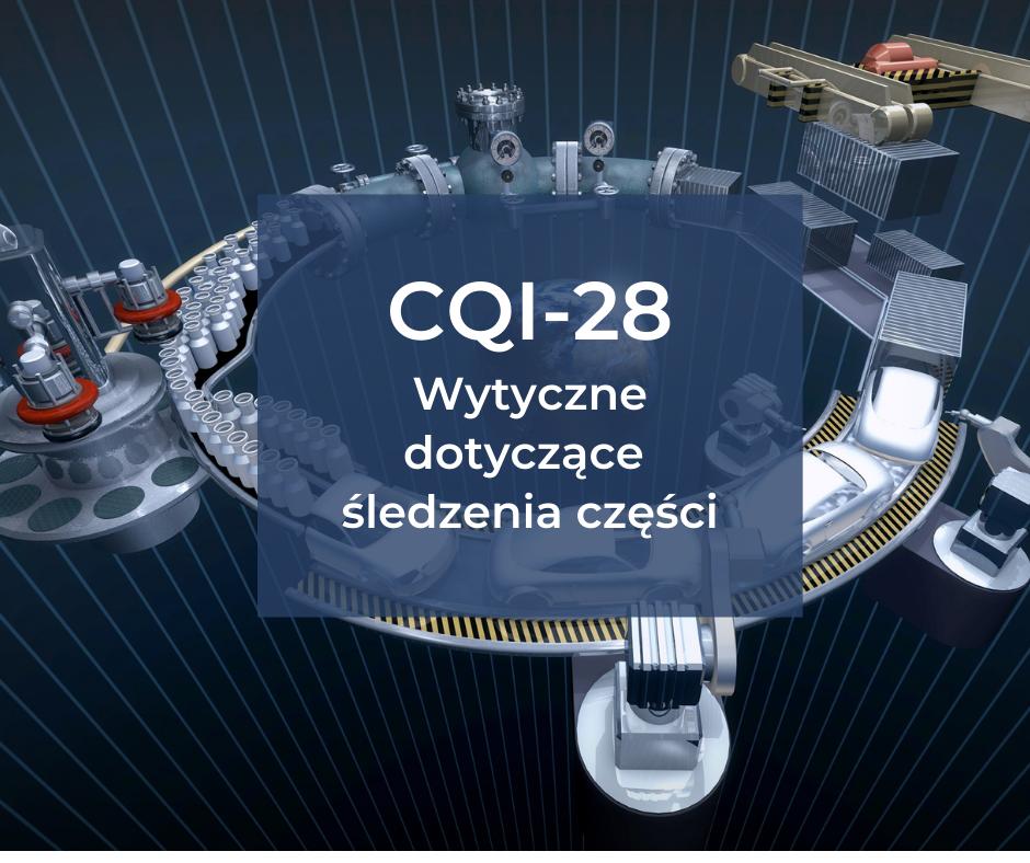 CQI-28 – wytyczne dotyczące śledzenia części