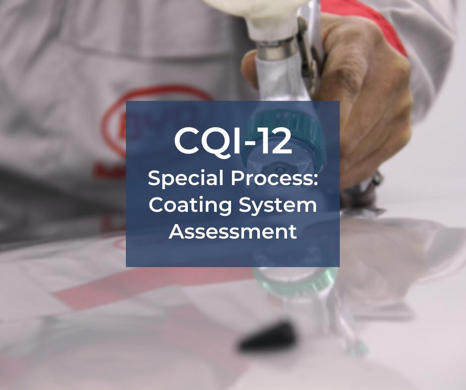 CQI-12 – audit procesu nanoszenia powłok